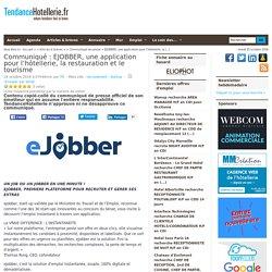 Communiqué EJOBBER, une application pour l'hôtellerie, la restauration et le tourisme