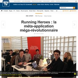 Running Heroes : la méta-application méga-révolutionnaire