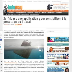 Surfrider : une application pour sensibiliser à la protection du littoral