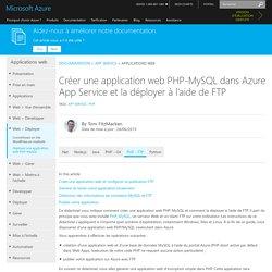 Créer une application web PHP-MySQL dans Azure App Service et la déployer à l'aide de FTP