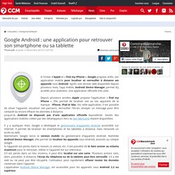 Google Android : une application pour retrouver son smartphone ou sa tablette
