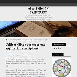 Utiliser Glide pour créer une application smartphone – ePortFolio