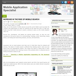 Increase in the rise of mobile search ~ Mobile Application Specialist