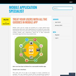 Treat Your Users With All The Goodies In Mobile App