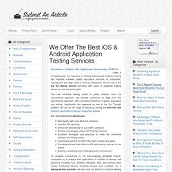We Offer The Best iOS & Android Application Testing Services - Submit An Article - Submit Your Article