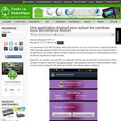 Une application Android pour activer les caméras sous Surveillance Station