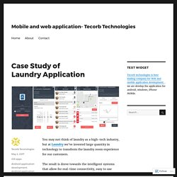Case Study of Laundry Application – Mobile and web application- Tecorb Technologies