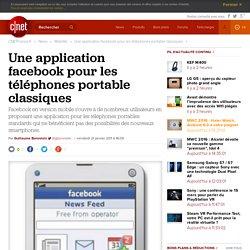 Une application facebook pour les téléphones portable classiques