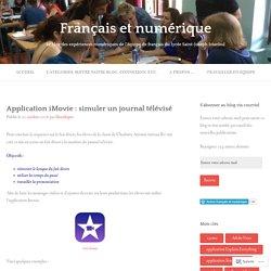 Application iMovie : simuler un journal télévisé – Français et numérique