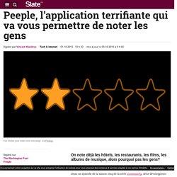 Peeple, l'application terrifiante qui va vous permettre de noter les gens