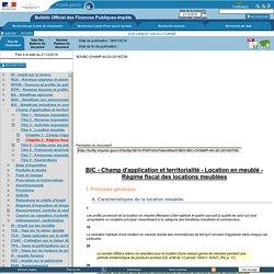 Champ d'application et territorialité - Location en meublé – Régime fiscal des locations meublées