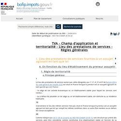 TVA - Champ d'application et territorialité - Lieu des prestations de services - Règles générales