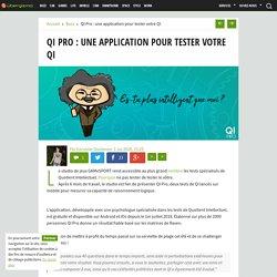 QI Pro : une application pour tester votre QI - Ubergizmo France