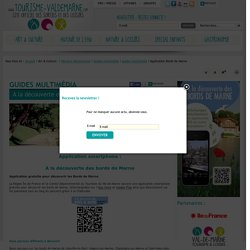 Application Bords de Marne - Loisirs et Tourisme en Val-de-Marne – Site officiel