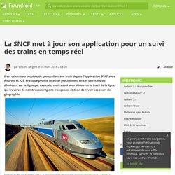 La SNCF met à jour son application pour un suivi des trains en temps réel