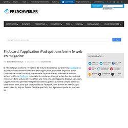 Flipboard, l'application iPad qui transforme le web en magazine