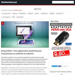 Xorg Tablet : Une application Android pour transformer sa tablette en tablette