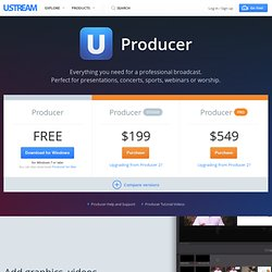 Producer: Download the free video streaming desktop application