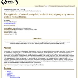 DM (2008) The application of network analysis to ancient transport geography: A case study of Roman Baetica