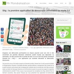 Stig : la première application de démocratie universelle en mode 3.0