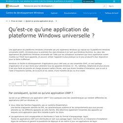 Qu'est-ce qu'une application de plateforme Windows universelle? - Windows app development