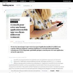 4 conseils pour créer une bonne application mobile (que vos clients utiliseront vraiment) - Maddyness - Le Magazine des Startups Françaises