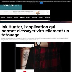 Ink Hunter, l'application qui permet d'essayer virtuellement un tatouage