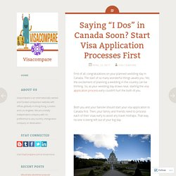 """Saying """"I Dos"""" in Canada Soon? Start Visa Application Processes First"""