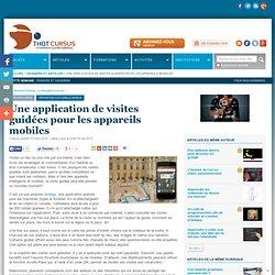 Une application de visites guidées pour les appareils mobiles