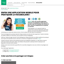 Enfin une application mobile pour pratiquer le vocabulaire ! – Alloprof blogue