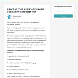 PROCESS YOUR APPLICATION FORM FOR GETTING STUDENT VISA - Wiklundkurucuk