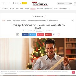 Application pour wishlist de Noel: Need, Svpply et My whislist