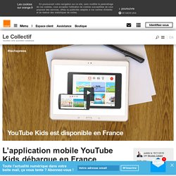 L'application mobile YouTube Kids débarque en France