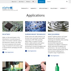 Electronic Applications - Alpha Assembly Solutions