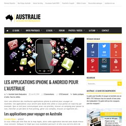 Les applications iphone & android pour l'Australie