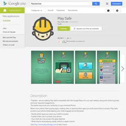 Play Safe – Applications Android sur Google Play