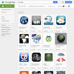 rain radar – Applications Android sur GooglePlay