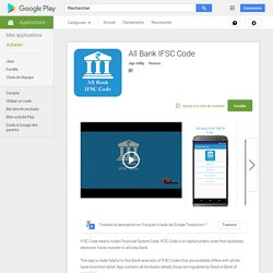 All Bank IFSC Code – Applications Android sur Google Play