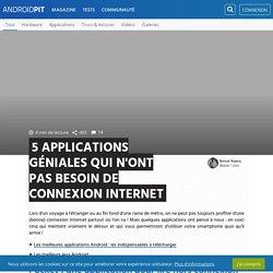 5 applications géniales qui n'ont pas besoin de connexion Internet