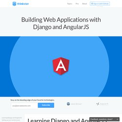 Building Web Applications with Django and AngularJS