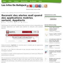 Recevoir des alertes mail quand des applications mobiles sortent, AppAlerts