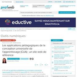 Les applications pédagogiques de la conception universelle de l'apprentissage (CUA): un site web de référence