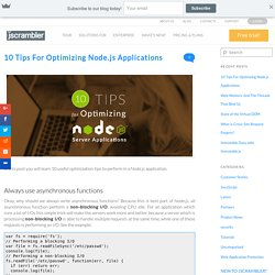 10 Tips For Optimizing Node.js Applications - Jscrambler BlogJscrambler Blog