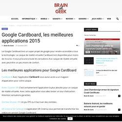 Google Cardboard, les meilleures applications 2015 - Braindegeek