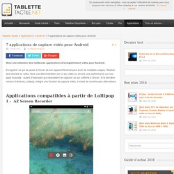 7 applications de capture vidéo pour Android