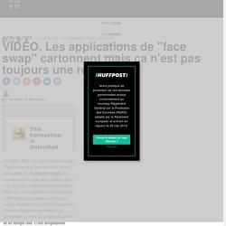 """VIDÉO. Les applications de """"face swap"""" cartonnent mais ça n'est pas toujours une réussite"""