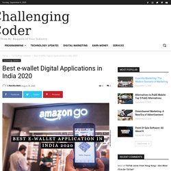 Best e-wallet Digital Applications in India 2020 - Challenging Coder