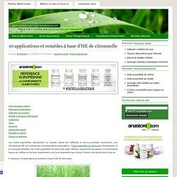 10 applications et remèdes à base d'HE de citronnelle