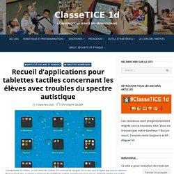 Recueil d'applications pour tablettes tactiles concernant les élèves avec troubles du spectre autistique – ClasseTICE 1d