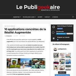 10 applications concrètes de la Réalité Augmentée